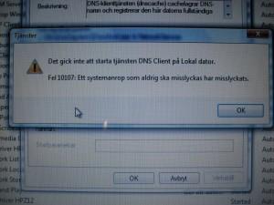 Det gick inte att starta tjänsten DNS Client på Lokal dator. Fel 10107: Ett systemanrop som aldrig ska misslyckas har misslyckats